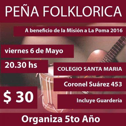 Peña Folclórica a beneficio de la Misión La Poma 2016