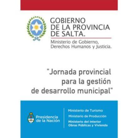 Jornada para la gestión del desarrollo municipal con intendentes salteños