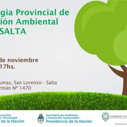 """La Secretaría de Ambiente de la Nación llega nuevamente a Salta, para la 7ma Jornada de """"Estrategia Provincial de Educación Ambiental"""""""