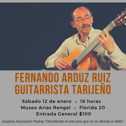 Se presentará en Salta el destacado compositor y guitarrista tarijeño Fernando Arduz Ruiz