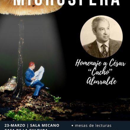 Encuentro de la Microficción: Homenaje a César Antonio Alurralde