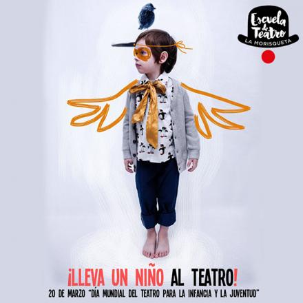 La Morisqueta: Mensaje en el Día Mundial del Teatro para niños y adolescentes