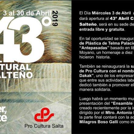 Hoy inicia la  43° edición del Abril Cultural Salteño