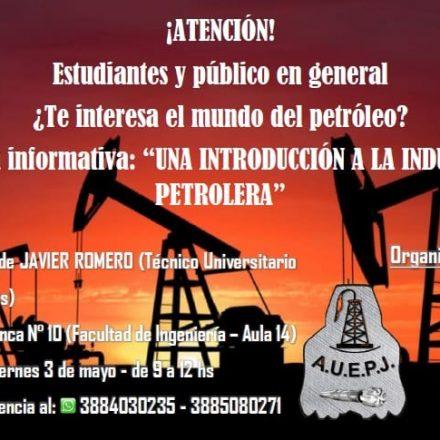 """En Jujuy y con libre acceso, charla Informativa """"Una introducción a la Industria Petrolera"""""""
