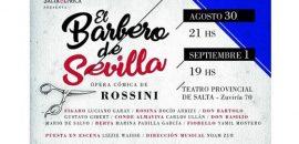 «El Barbero de Sevilla», gran estreno de Salta Lírica y el IMD
