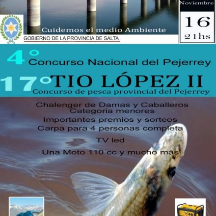 Concurso nacional del Pejerrey «Tío López II» en Coronel Moldes – Salta