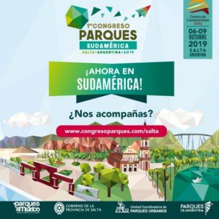 Salta será sede del Primer Congreso Sudamericano de Parques Urbanos