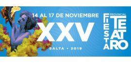 XXV Fiesta Provincial del Teatro en Salta
