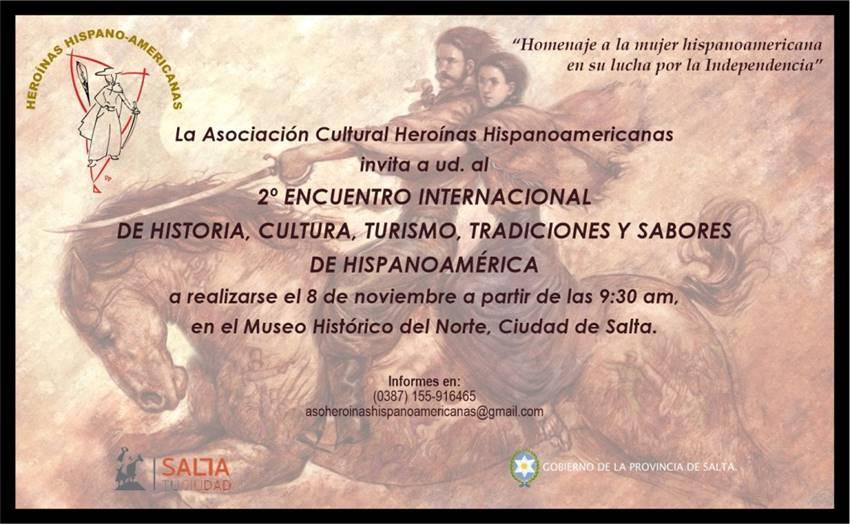 2º Encuentro internacional de historia, cultura, turismo, tradiciones y sabores de Hispanoamérica en Salta