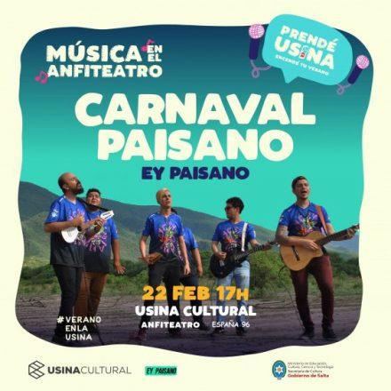 Carnaval Paisano «gratis» en la Usina Cultural
