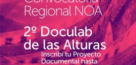 Convocatoria abierta para participar del «2do Doculab de la Alturas»
