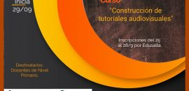 Curso Construcción de Tutoriales Audiovisuales para docentes primarios